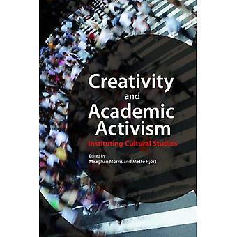 Kreativitet og akademiske aktivisme: igangsette kulturstudier