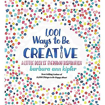 1 -001 Ways to be Creative by Barbara Ann Kipfer - 9781426219078 Book