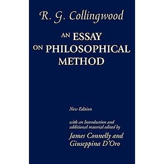 Essay on Philosophical Method Revised by Collingwood & R G