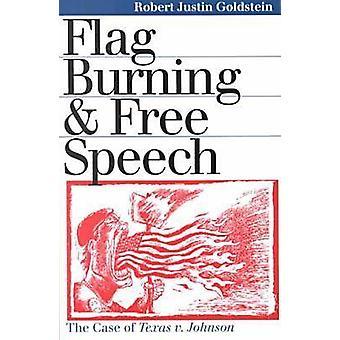 Bandera ardiente libertad de expresión por Goldstein y Robert profesor de Justin