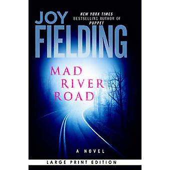 Mad River Road by Fielding & Joy