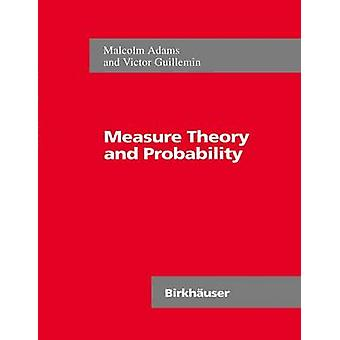 Measure Theory and Probability by Adams & Malcolm Ritchie