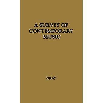 A Survey of Contemporary Music by Gray & Cecil