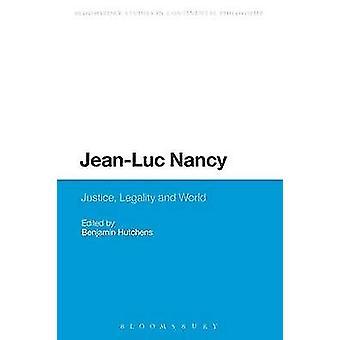 JeanLuc Nancy retfærdighed lovligheden og den verden af Hutchens & Benjamin