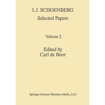 I. J. Schoenberg Selected Papers by Boor