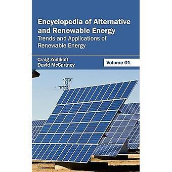Lexikon der Alternativen und erneuerbaren Energien Volume 01 Trends und Anwendungen erneuerbarer Energien von Zodikoff & Craig