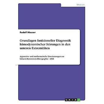 Grundlagen funktioneller Diagnostik hmodynamischer Strungen in den unteren Extremitten by Mauser & Rudolf