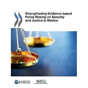 Stärka evidensbaserad politik för säkerhet och rättvisa i Mexiko av Oecd