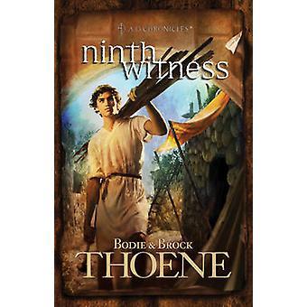 Ninth Witness by Bodie Thoene - Brock Thoene - 9780842375320 Book