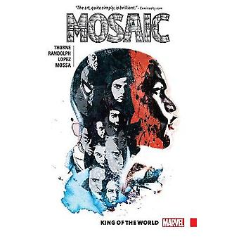 Mosaic Vol. 1 - King Of The World by Geoffrey Thorne - Khary Randolph