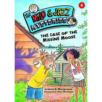 The Case of the Missing Moose by Lewis B Montgomery - Amy Wummer - 97