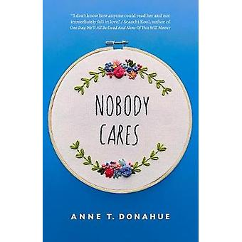 Nobody Cares by Nobody Cares - 9781770414235 Book