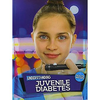 Understanding Juvenile Diabetes by Holly Duhig - 9781786373366 Book