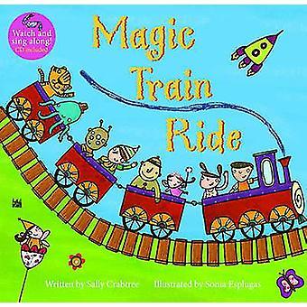 Magic Train Ride by Sally Crabtree - Sonia Esplugas - 9781846866579 B