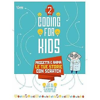 Coding for Kids - Animated Stories by Johan Aludden - 9788854412187 Bo