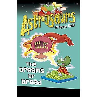 Astrosaurs: Drömmar om fruktan