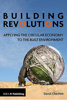Building Revolutions by David Cheshire