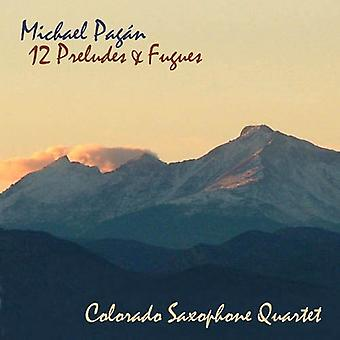 Michael Pagan & Colorado Saxophone Quartet - Michael Pag N: 12 Preludes & Fugues [CD] USA import
