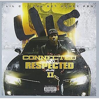 Lil C - tilsluttet & respekteret 2 [CD] USA import