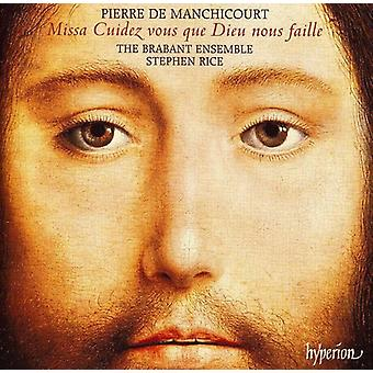 P. de Manchicourt - Pierre De Manchicourt: Missa Cuidez Vous Que Dieu Nous Faille [CD] USA import