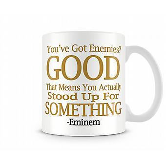 Eminem ennemis Tasse Imprimé