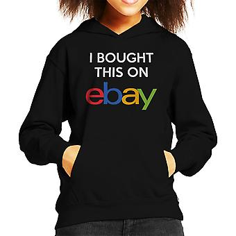I Bought This On Ebay Kid's Hooded Sweatshirt
