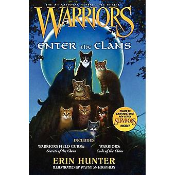 Warriors - Enter the Clans by Erin Hunter - 9780062102393 Book