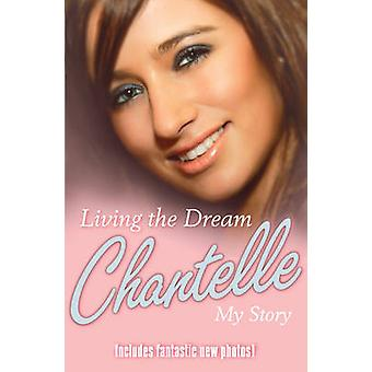 Living the Dream - My Story by Chantelle Houghton - 9780099505587 Book