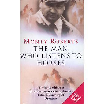 Den mand, der lytter til heste af Monty Roberts - 9780099794615 bog