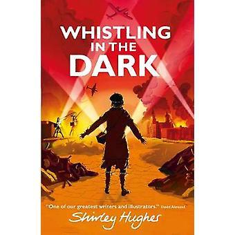 Fluiten in het donker door Shirley Hughes - 9781406360295 boek