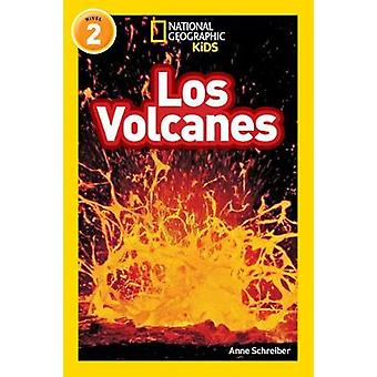National Geographic Kids Readers - Los Volcanes (L2) (Readers) by Nati