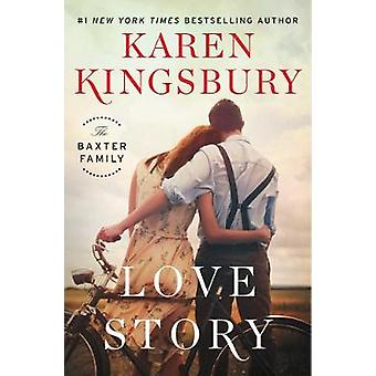 Love Story - A Novel by Karen Kingsbury - 9781451687606 Book
