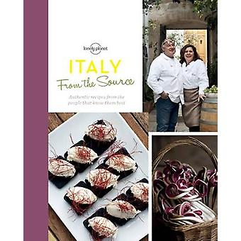 From the Source - Italy - Italy's Most Authentic Recipes from the Peop