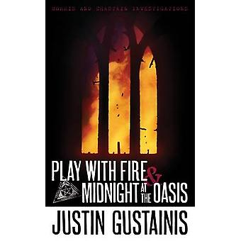 Play with Fire and Midnight at the Oasis - Morris & Chastain Investiga