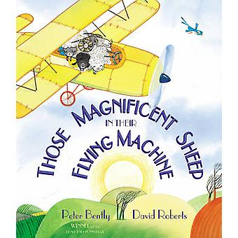 Those Magnificent Sheep in Their Flying Machine by Peter Bently - Dav