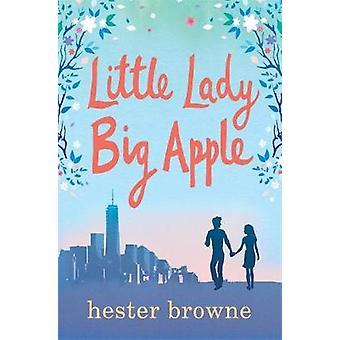 Little Lady - Big Apple - die perfekte Laugh Out loud Sommer von Li gelesen