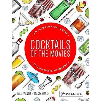 Cocktails des films - An Illustrated Guide to mixologie cinématographique-