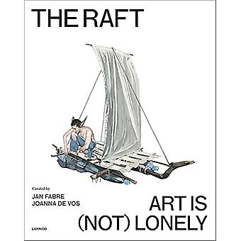 The Raft - Art is (Not) Lonely by Jan Fabre - 9789401448611 Book