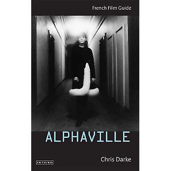 Alphaville by Chris Darke - 9781850439868 Book