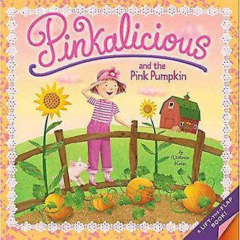 Pinkalicious: Pinkalicious en de roze pompoen
