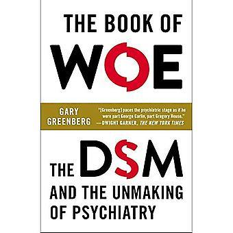 Het boek van Woe: de DSM en het verdwijnen van de psychiatrie