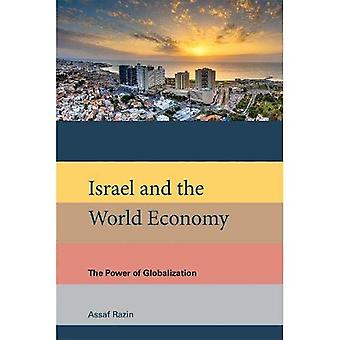 Israel and the World Economy: The Power of Globalization - Israel and the World Economy (Hardback)