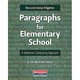 Paragraphs for Elementary School: A Sentence-Composing Approach: A Student Worktext