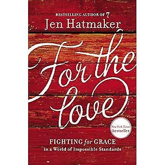 Für die Liebe: Kampf um Gnade in einer Welt der Normen unmöglich