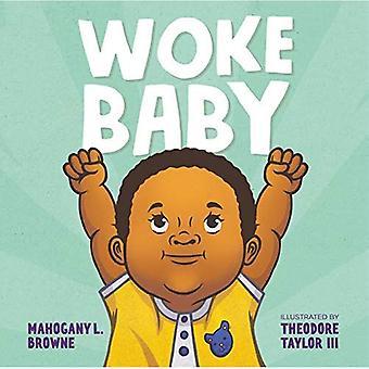 Woke Baby [Board book]