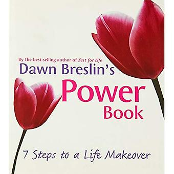 Dawn Breslin's Power Book: A 7-Step Life Makeover