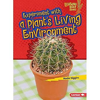 Experiment with a Plant's Living Environment (Lightning Bolt Books Plant Experiments)