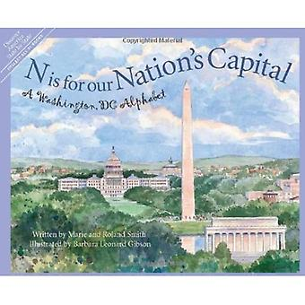 N Is for Our Nation's Capital: A Washington, DC Alphabet (Discover America State by State)