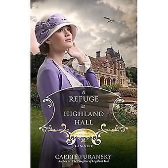 Een toevluchtsoord op Highland Hall: een roman (Edwardian bruiden)