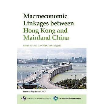 Macroeconomic Linkages Between Hong Kong and Mainland China